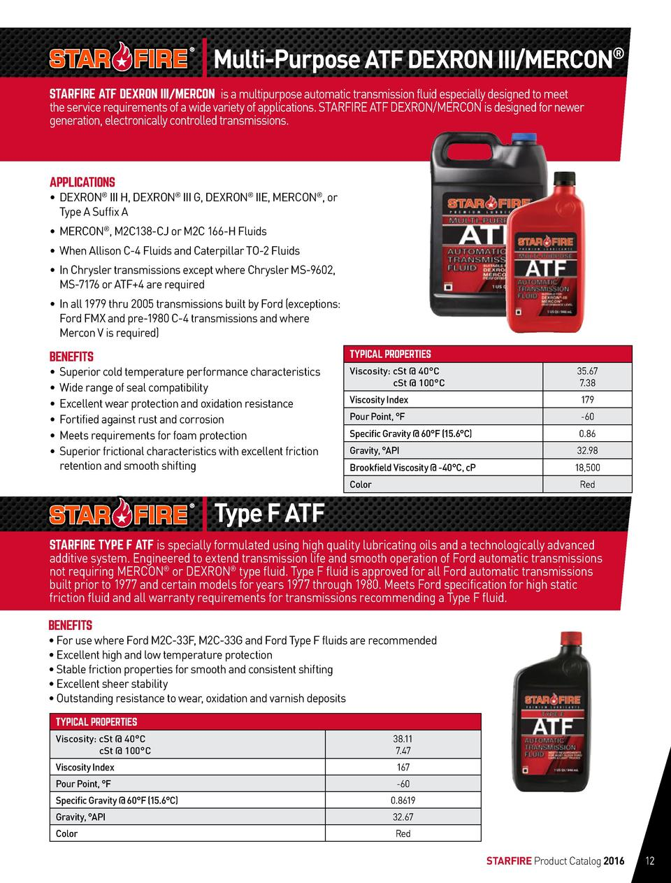 Multi-Purpose ATF DEXRON III MERCON   STARFIRE ATF DEXRON III MERCON is a multipurpose automatic transmission fluid especi...