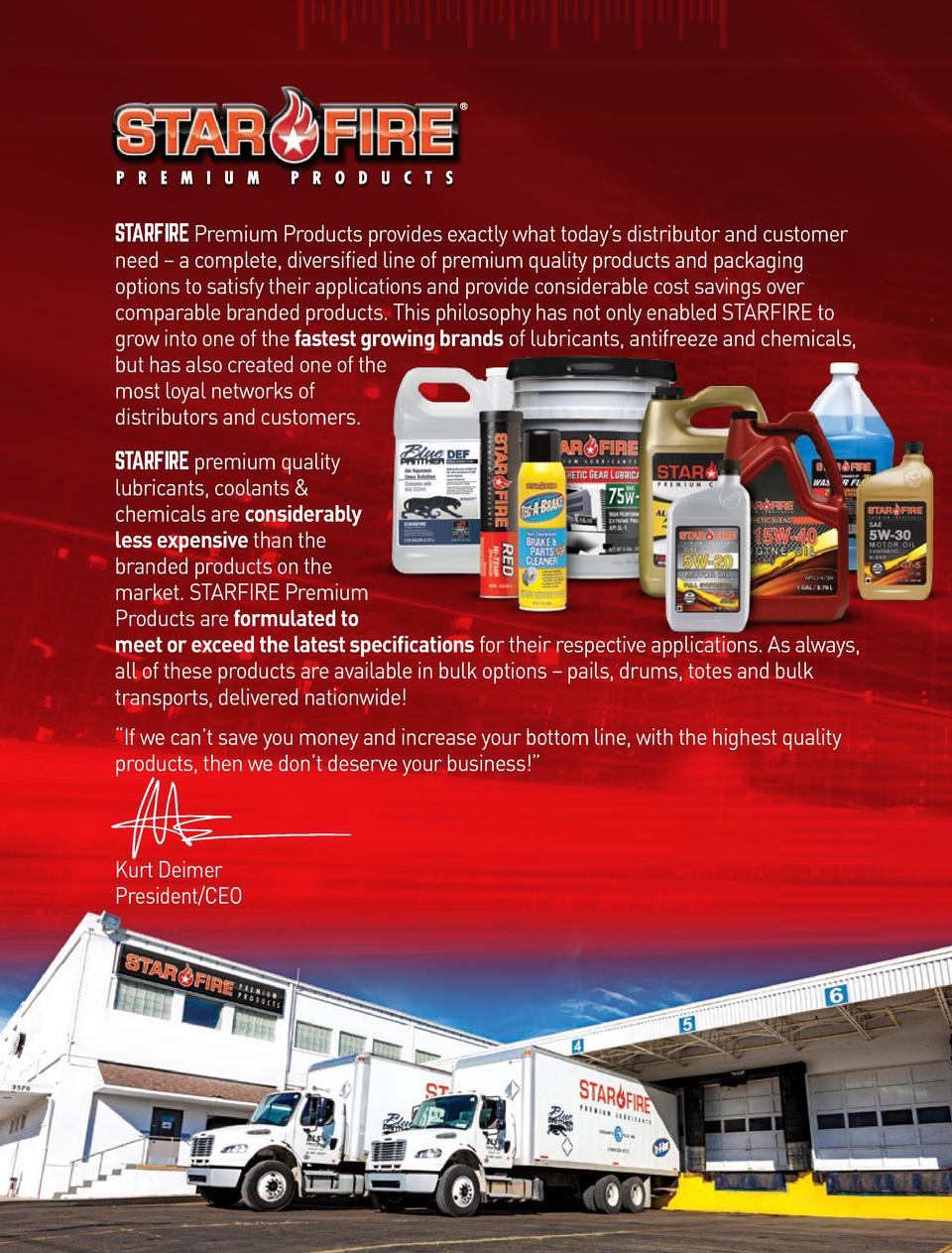STARFIRE Premium Products provides exactly what today   s distributor and customer need     a complete, diversified line o...