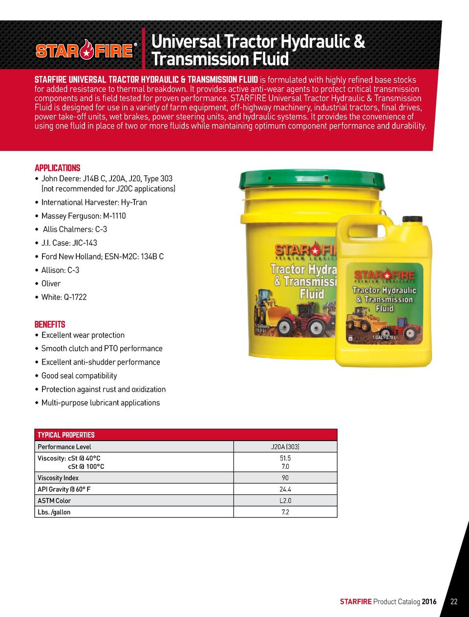 Universal Tractor Hydraulic   Transmission Fluid STARFIRE UNIVERSAL TRACTOR HYDRAULIC   TRANSMISSION FLUID is formulated w...