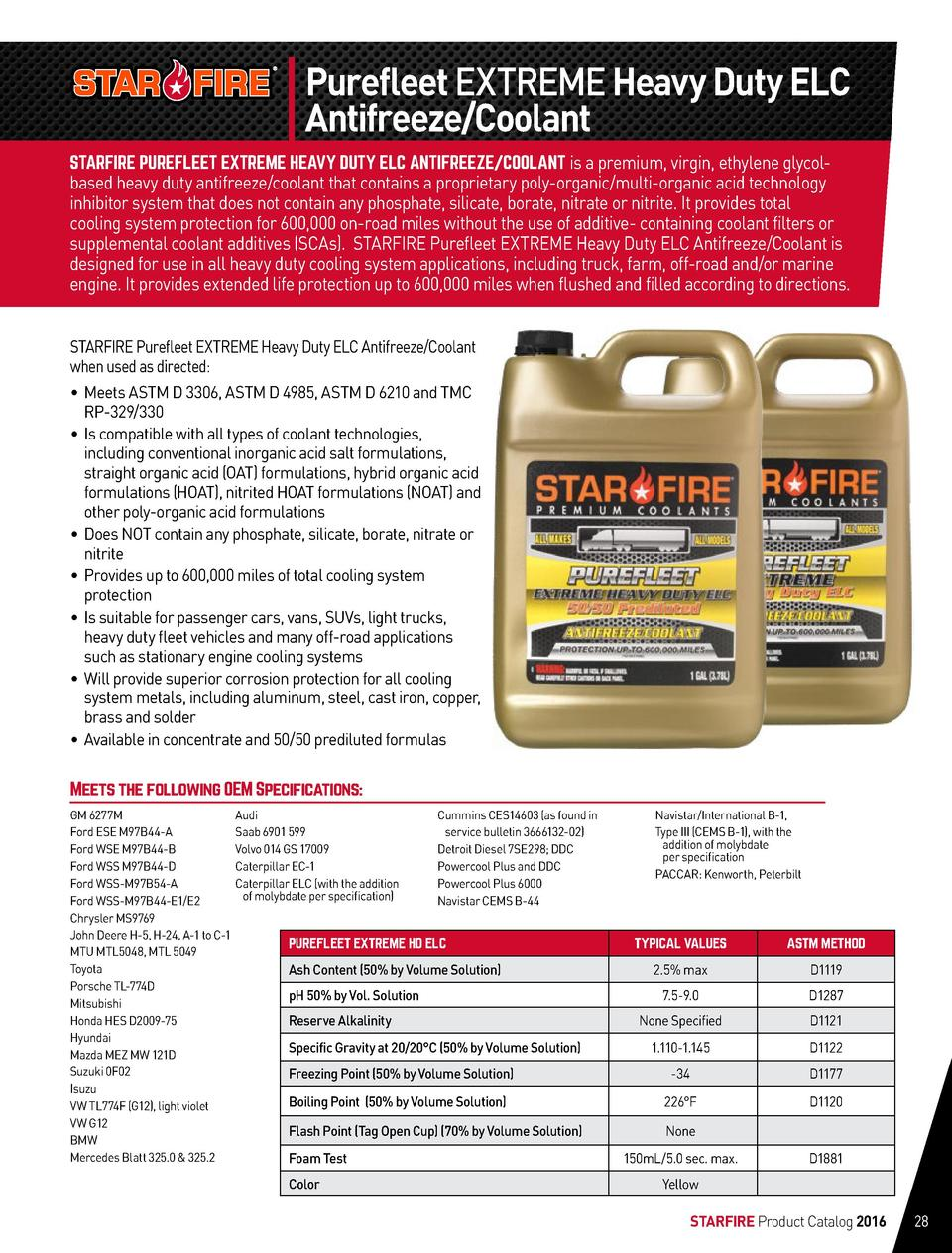 Purefleet EXTREME Heavy Duty ELC Antifreeze Coolant STARFIRE PUREFLEET EXTREME HEAVY DUTY ELC ANTIFREEZE COOLANT is a prem...