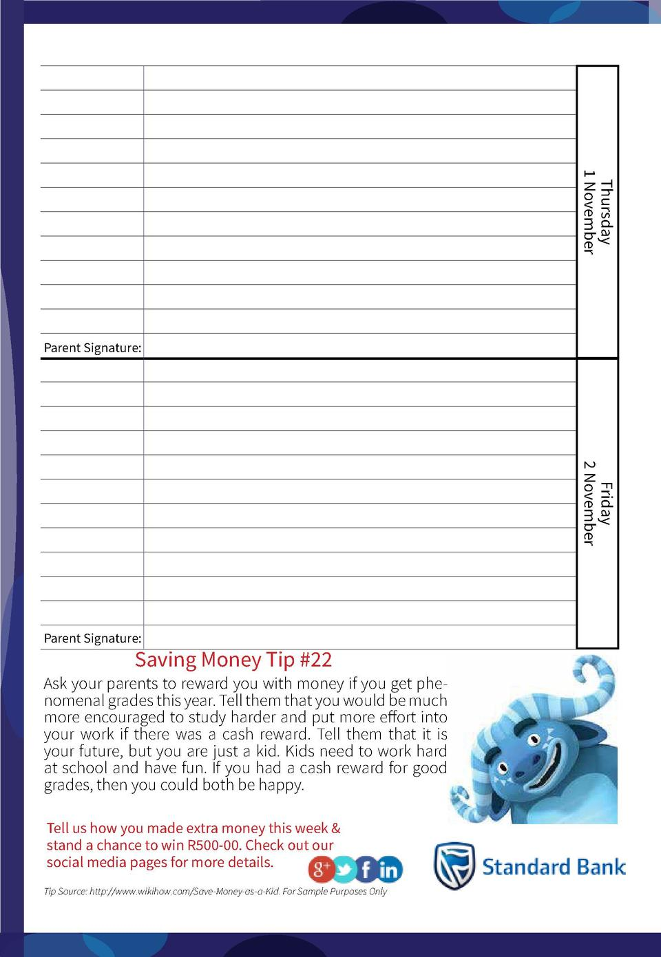 Thursday 1 November  Parent Signature   Friday 2 November  Parent Signature   Saving Money Tip  22  Ask your parents to re...