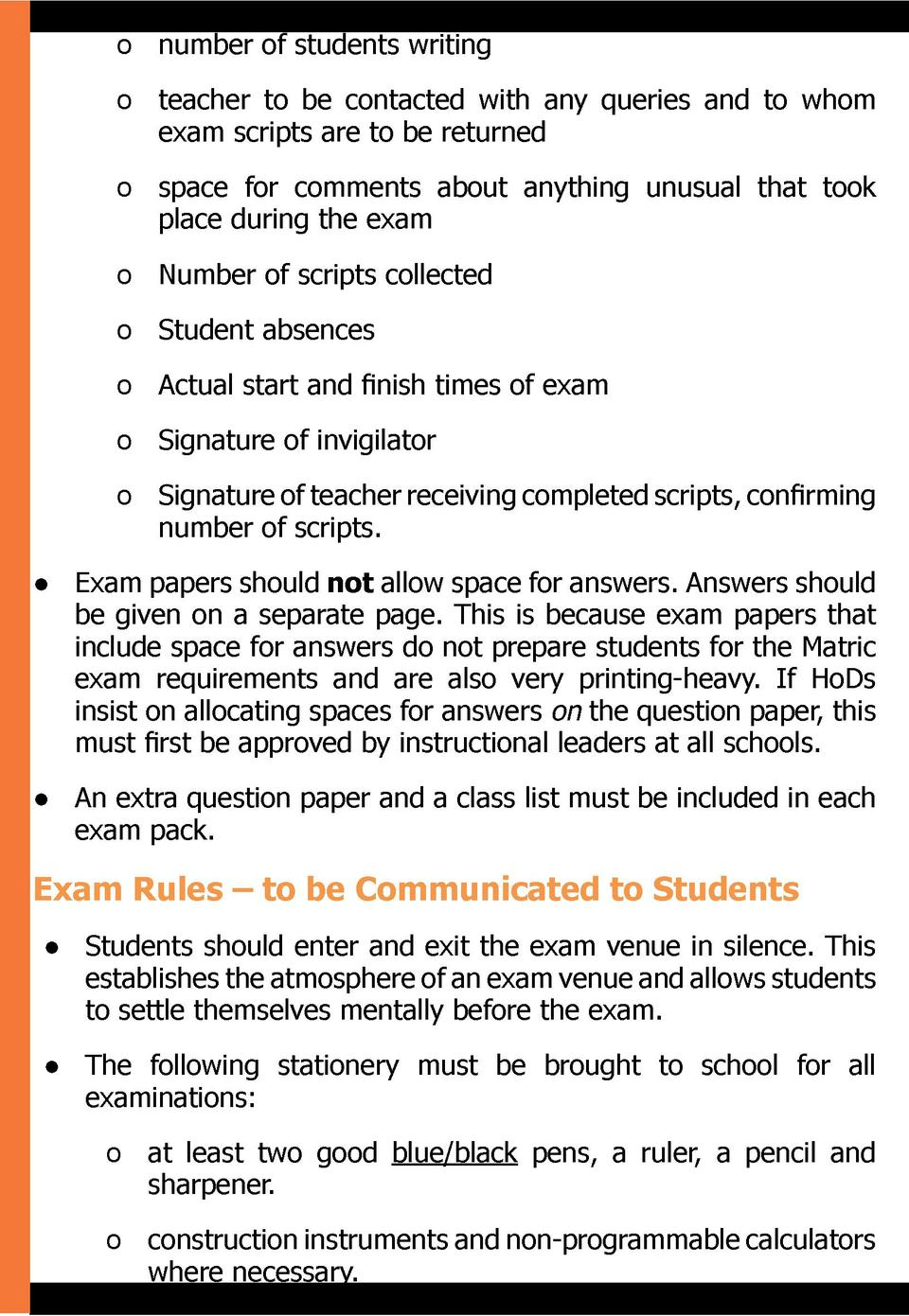 o  number of students writing o  teacher to be contacted with any queries and to whom exam scripts are to be returned o  s...