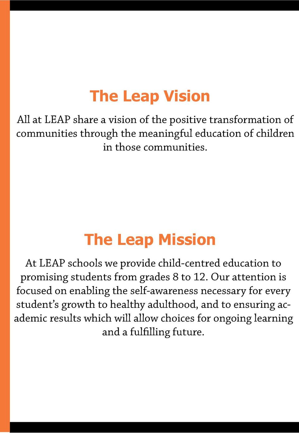 The Leap Vision All at LEAP share a vision of the positive transformation of communities through the meaningful education ...