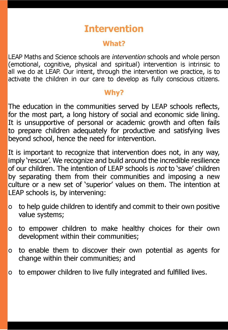 Intervention What  LEAP Maths and Science schools are intervention schools and whole person  emotional, cognitive, physica...