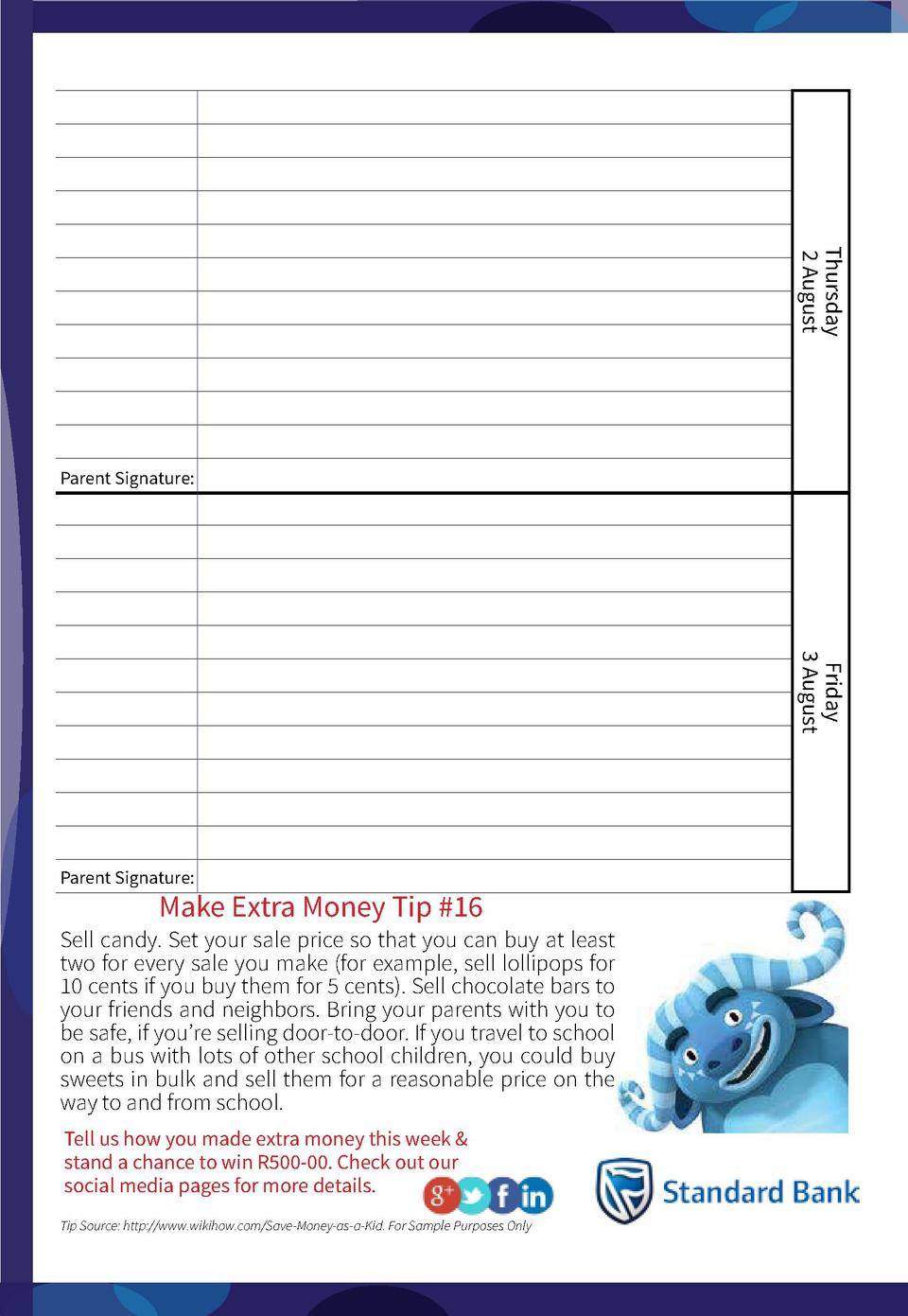 Thursday 2 August  Parent Signature   Friday 3 August  Parent Signature   Make Extra Money Tip  16  Sell candy. Set your s...