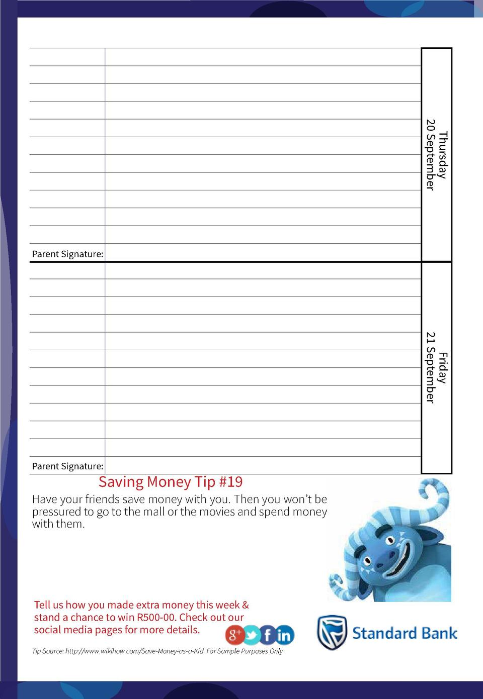 Thursday 20 September  Parent Signature   Friday 21 September  Parent Signature   Saving Money Tip  19  Have your friends ...