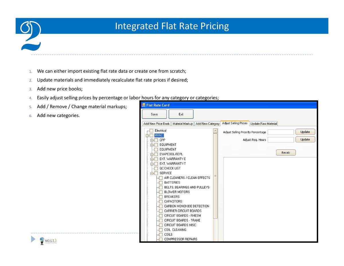 Integrated Flat Rate Pricing  1.  We can either import existing flat rate data or create one from scratch   2.  Update mat...