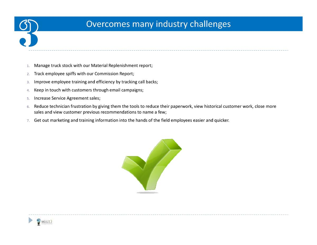 Overcomes many industry challenges  1.  Manage truck stock with our Material Replenishment report   2.  Track employee spi...