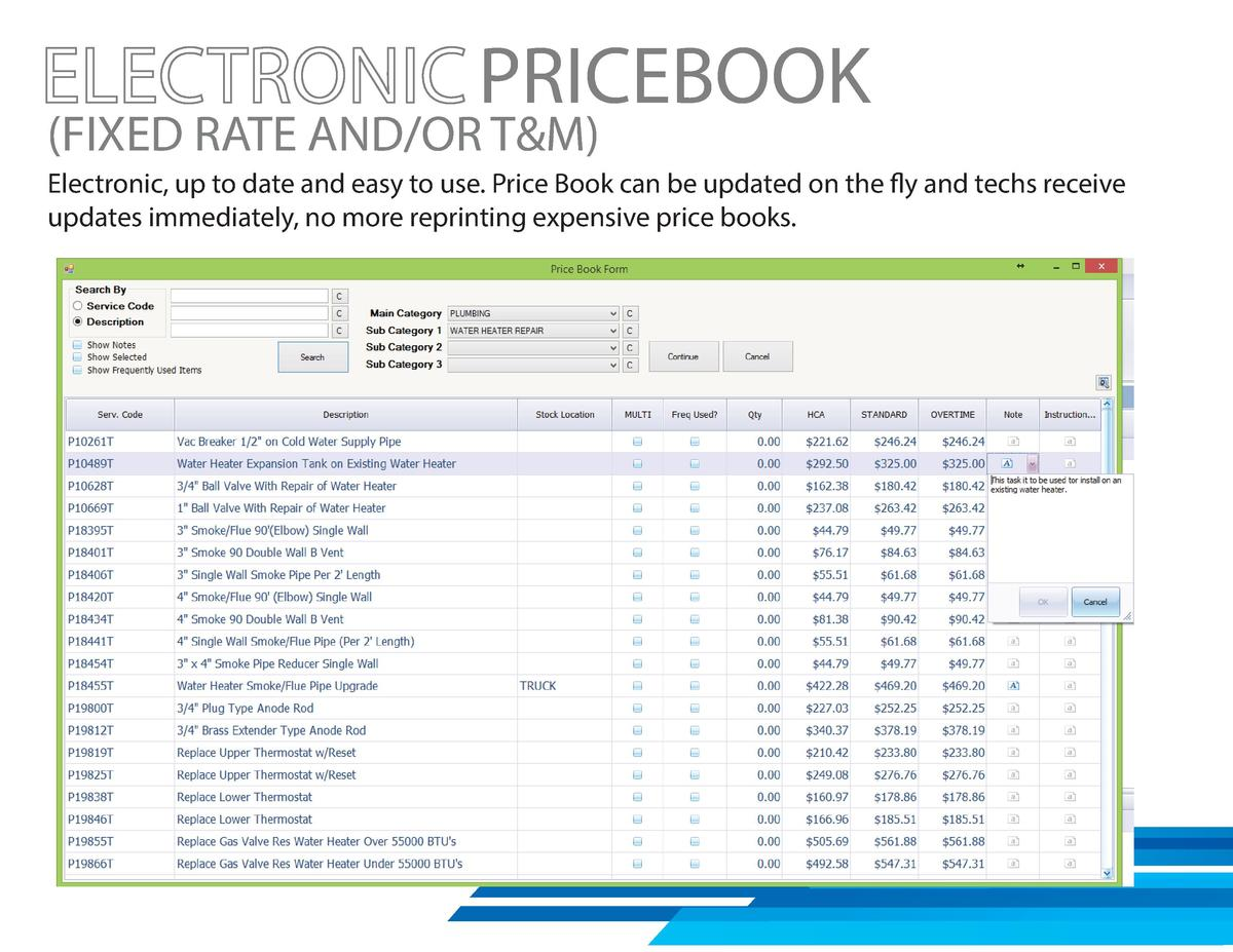 PRICEBOOK   FIXED RATE AND OR T M   Electronic, up to date and easy to use. Price Book can be updated on the fly and techs...