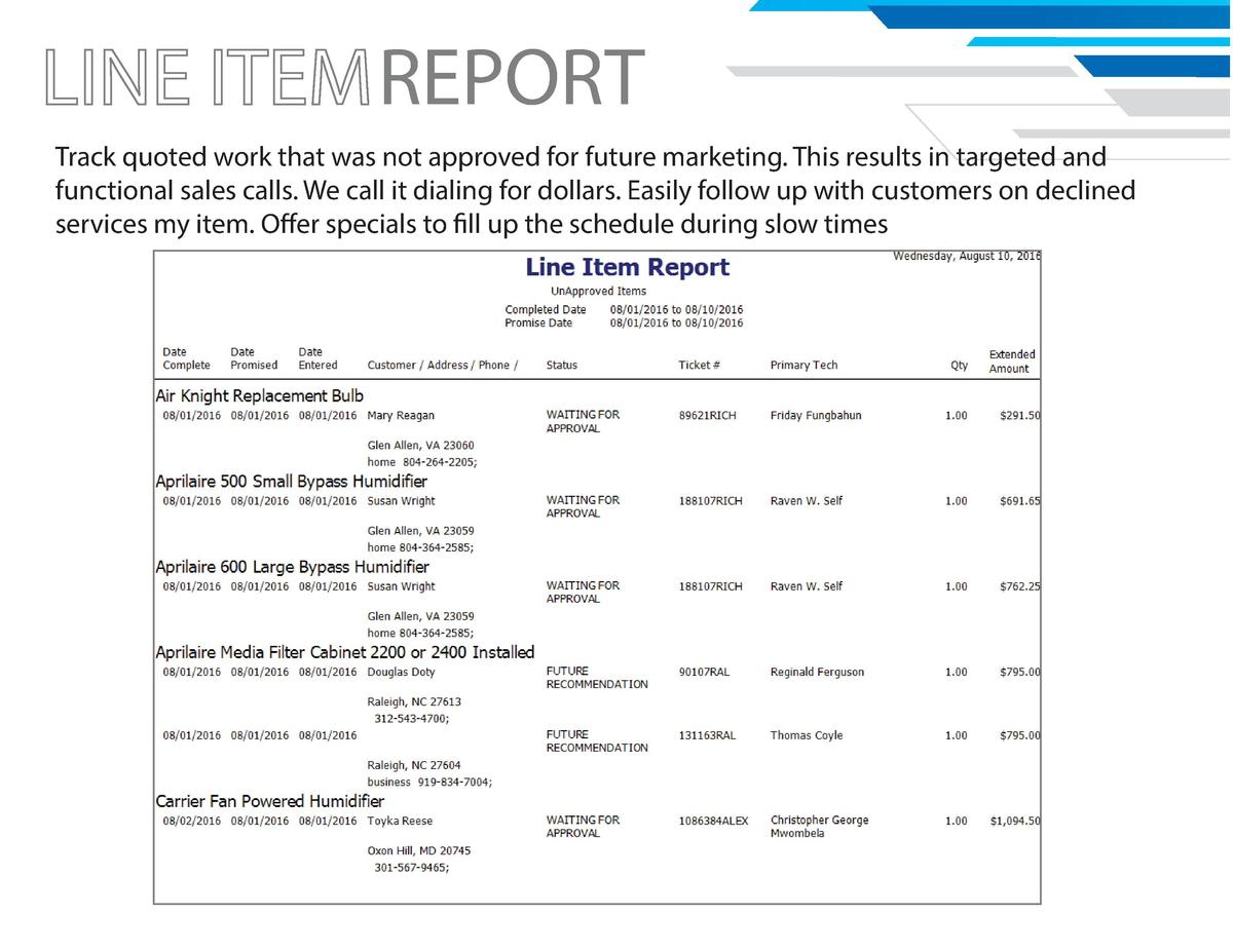 REPORT Track quoted work that was not approved for future marketing. This results in targeted and functional sales calls. ...