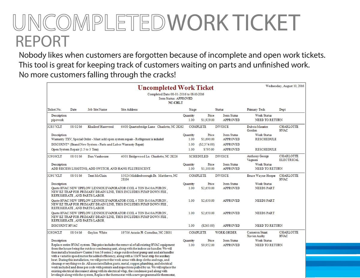 REPORT  WORK TICKET  Nobody likes when customers are forgotten because of incomplete and open work tickets. This tool is g...