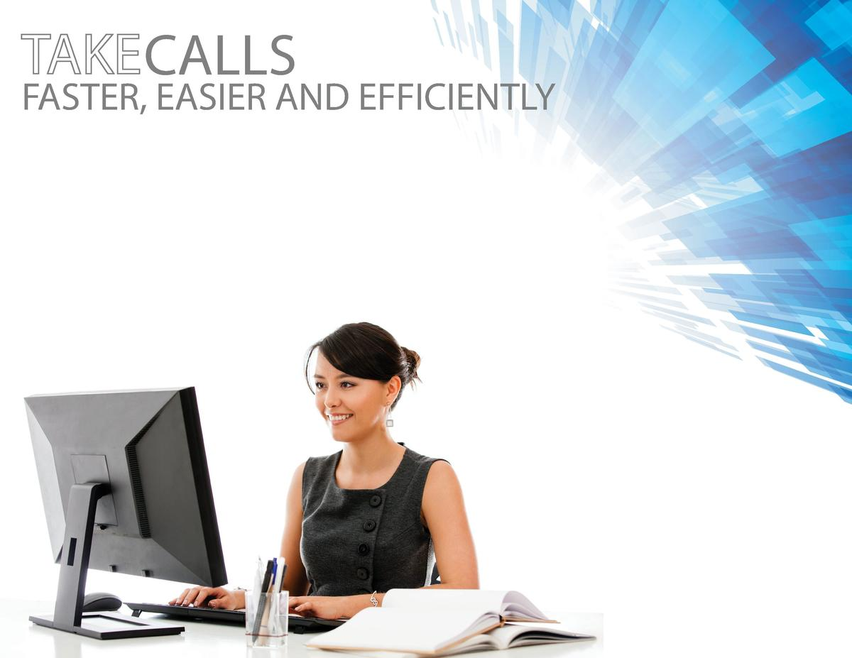 CALLS  FASTER, EASIER AND EFFICIENTLY