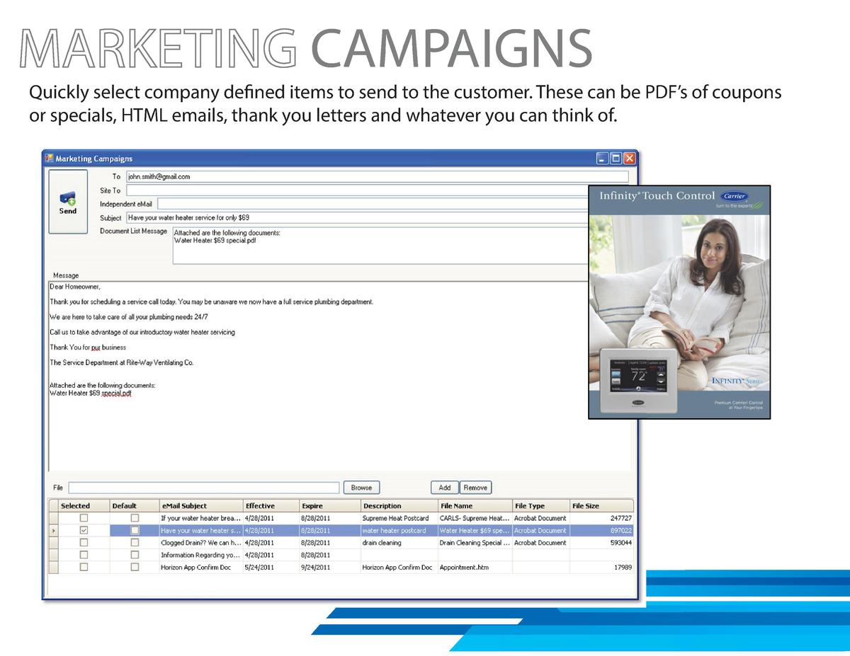 CAMPAIGNS  Quickly select company defined items to send to the customer. These can be PDF   s of coupons or specials, HTML...