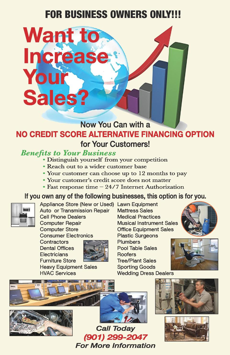 FOR BUSINESS OWNERS ONLY     Benefits to Your Business  Appliance Store  New or Used  Auto or Transmission Repair Cell Pho...