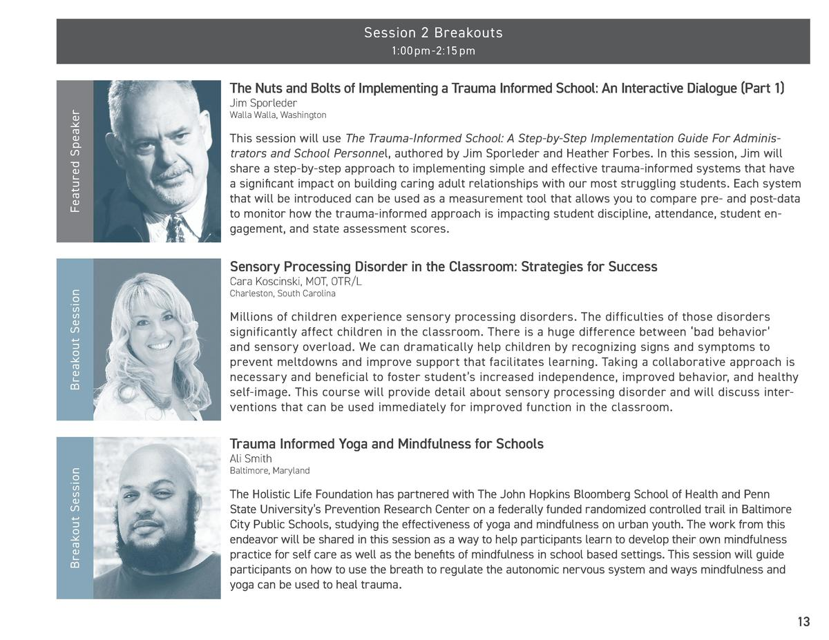 Session 2 Breakouts 1 00 pm -2 15 pm  Featured Speaker  The Nuts and Bolts of Implementing a Trauma Informed School  An In...