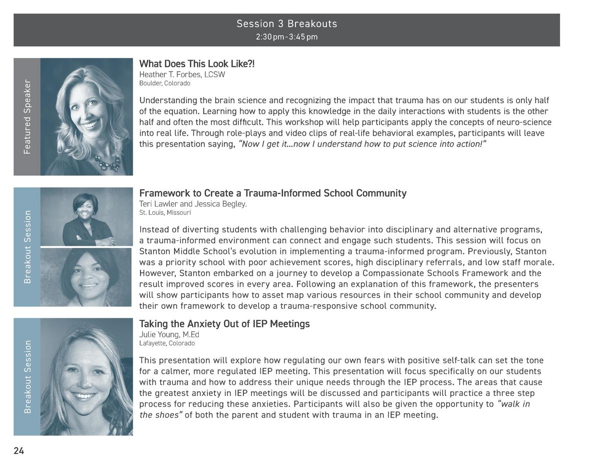 Session 3 Breakouts 2 30 pm - 3 45 pm  What Does This Look Like   Featured Speaker  Heather T. Forbes, LCSW Boulder, Color...