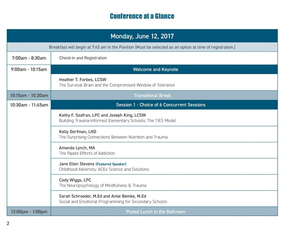 Conference at a Glance Monday, June 12, 2017 Breakfast will begin at 7 45 am in the Pavilion  Must be selected as an optio...