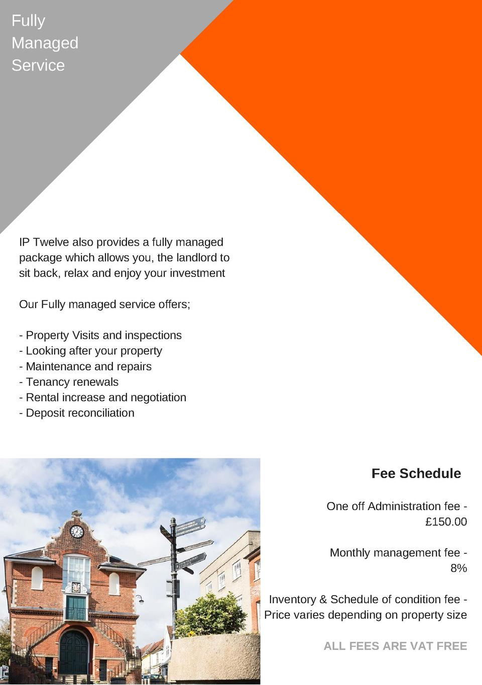 Fully Managed Service  IP  Twelve  also  provides  a  fully  managed package  which  allows  you,  the  landlord  to sit  ...