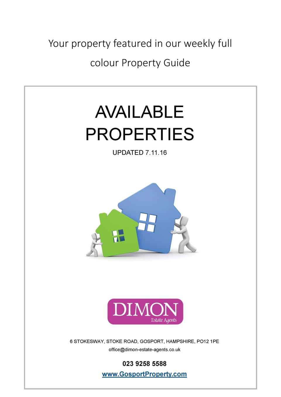Your property featured in our weekly full colour Property Guide  AVAILABLE PROPERTIES UPDATED 7.11.16  6 STOKESWAY, STOKE ...