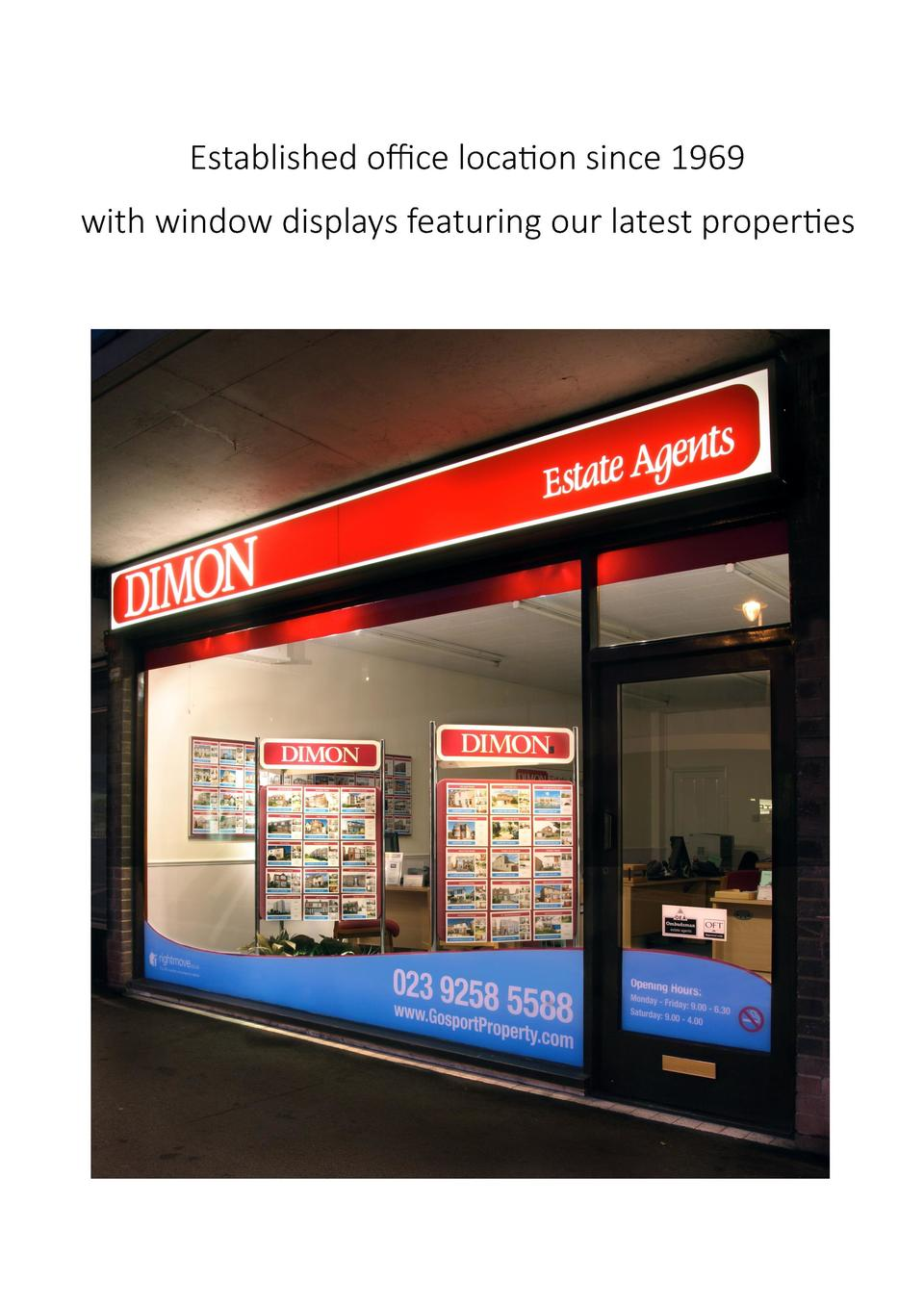 Established office location since 1969 with window displays featuring our latest properties
