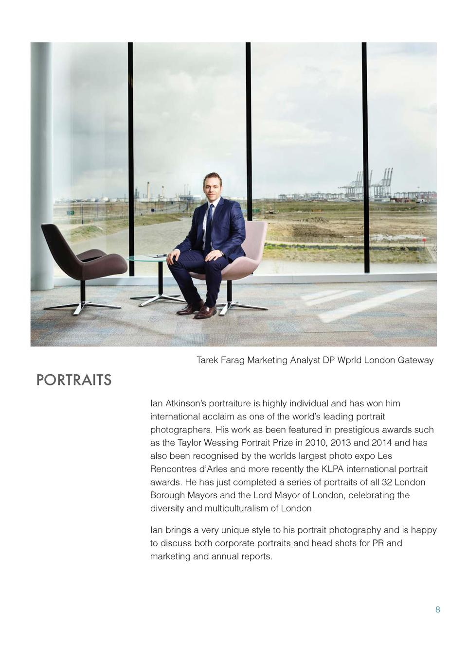 Tarek Farag Marketing Analyst DP Wprld London Gateway  PORTRAITS Ian Atkinson   s portraiture is highly individual and has...