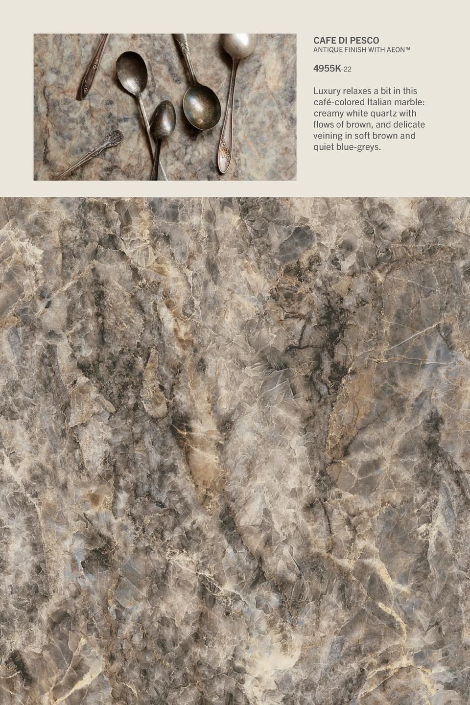 Cafe di Pesco  Antique Finish With Aeon     4955K-22 Luxury relaxes a bit in this caf  -colored Italian marble  creamy whi...