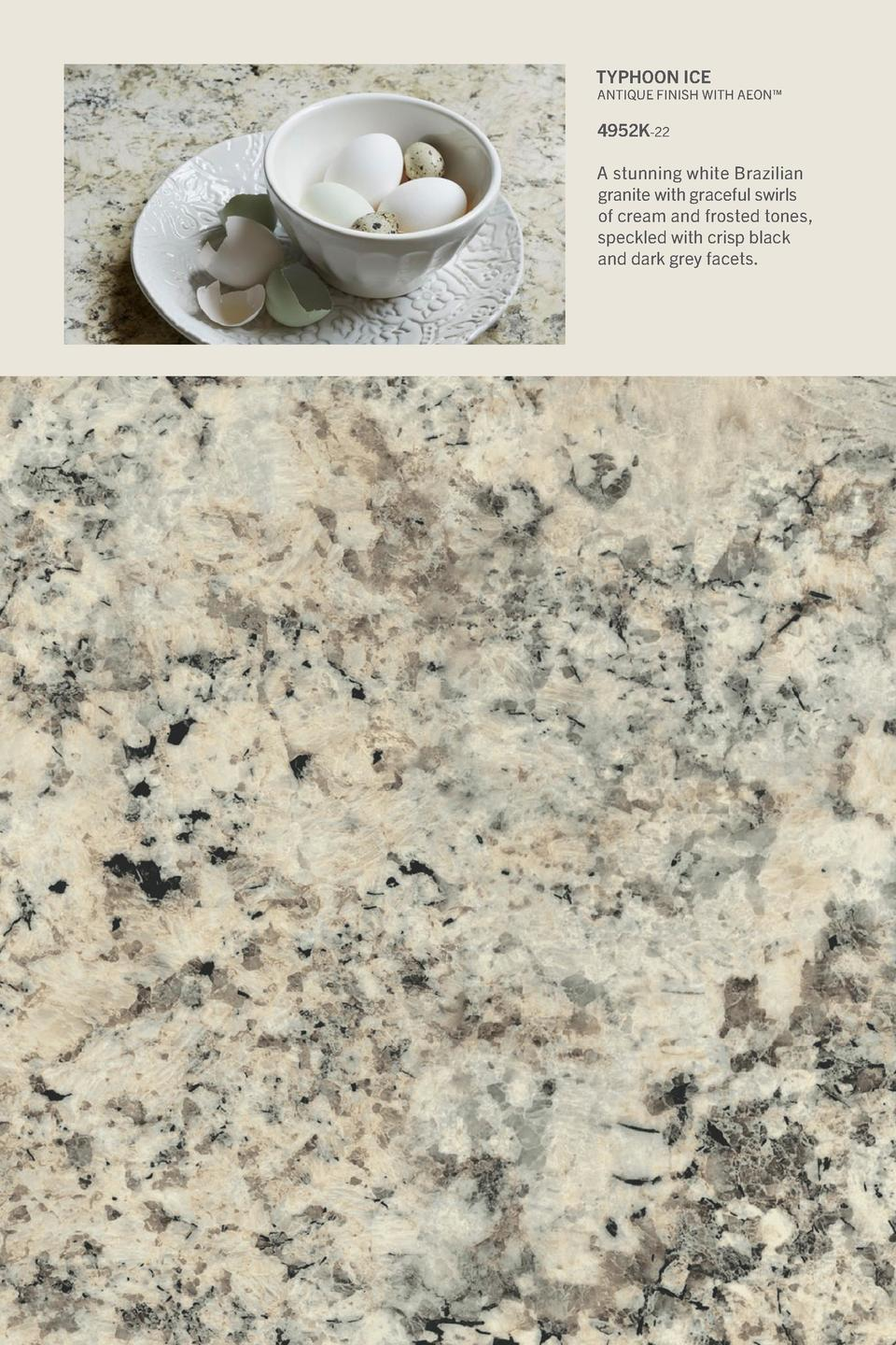 Typhoon Ice  Antique Finish With Aeon     4952K-22 A stunning white Brazilian granite with graceful swirls of cream and fr...