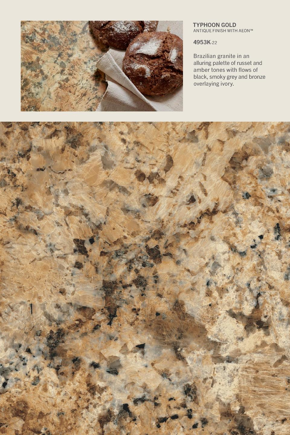 Typhoon Gold  Antique Finish With Aeon     4953K-22 Brazilian granite in an alluring palette of russet and amber tones wit...