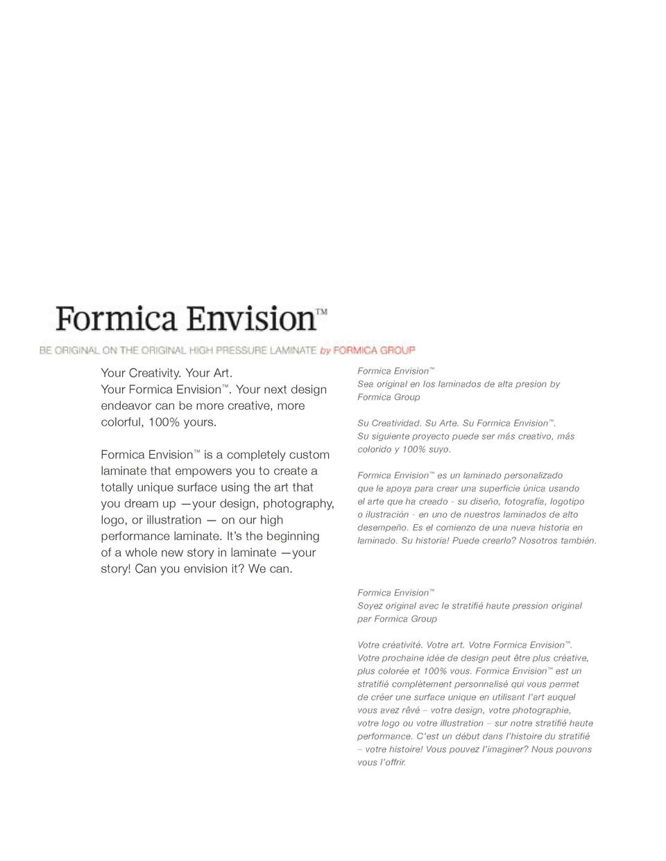 Your Creativity. Your Art. Your Formica Envision   . Your next design endeavor can be more creative, more colorful, 100  y...