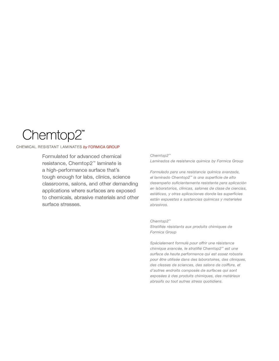 Formulated for advanced chemical resistance, Chemtop2    laminate is a high-performance surface that   s tough enough for ...