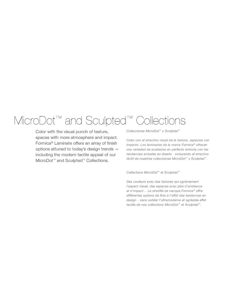 MicroDot    and Sculpted    Collections Color with the visual punch of texture, spaces with more atmosphere and impact. Fo...