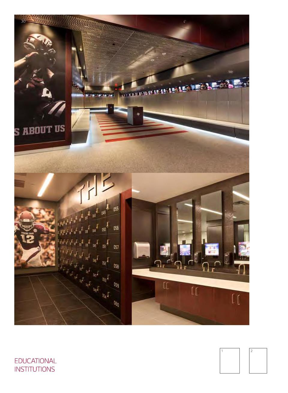 30  31  1  EDUCATIONAL INSTITUTIONS  2  1, 2 Texas A M Locker Room Design  Alan Bossert Fabrication  Hollman Inc, Counters...