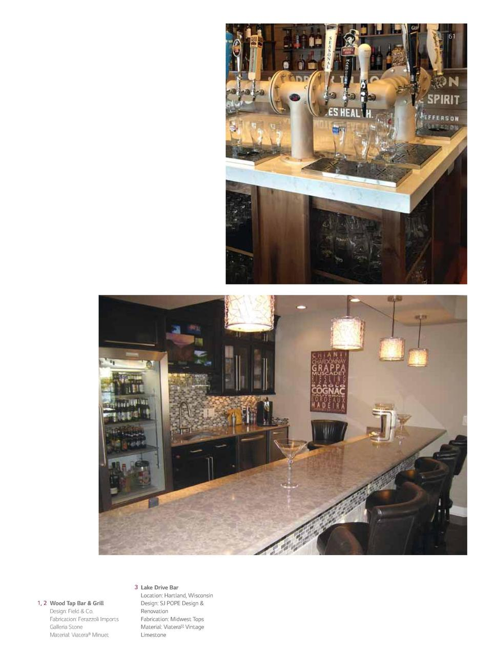 60  61  1  BAR TOP  2  3  1, 2 Wood Tap Bar   Grill Design  Field   Co. Fabrication  Ferazzoli Imports Galleria Stone Mate...