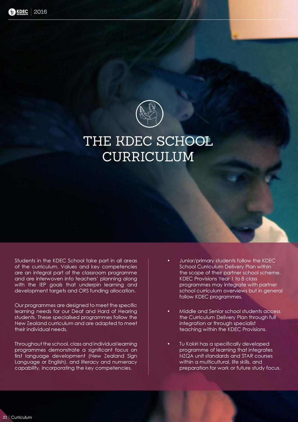 2016  THE KDEC SCHOOL CURRICULUM  Students in the KDEC School take part in all areas of the curriculum. Values and key com...