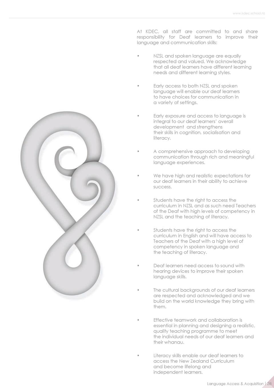 www.kdec.school.nz  At KDEC, all staff are committed to and share responsibility for Deaf learners to improve their langua...