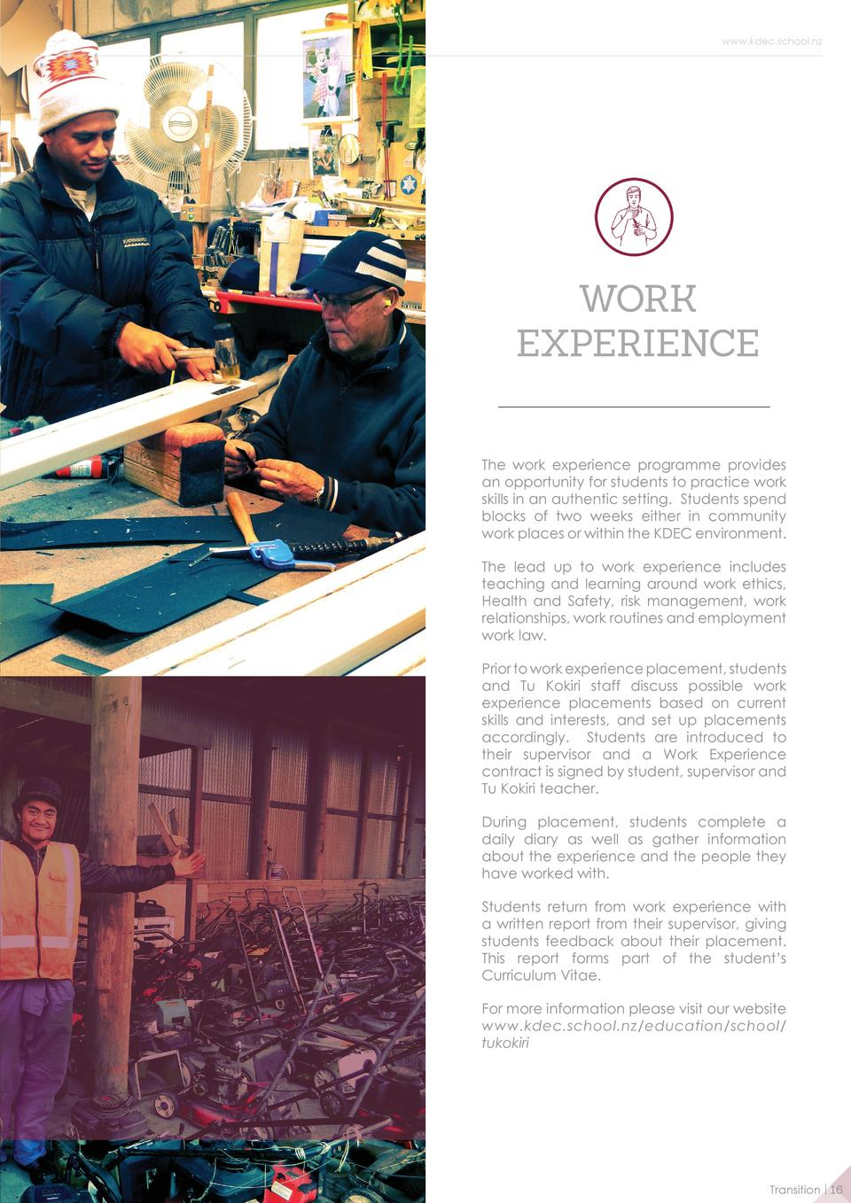 www.kdec.school.nz  WORK EXPERIENCE The work experience programme provides an opportunity for students to practice work sk...