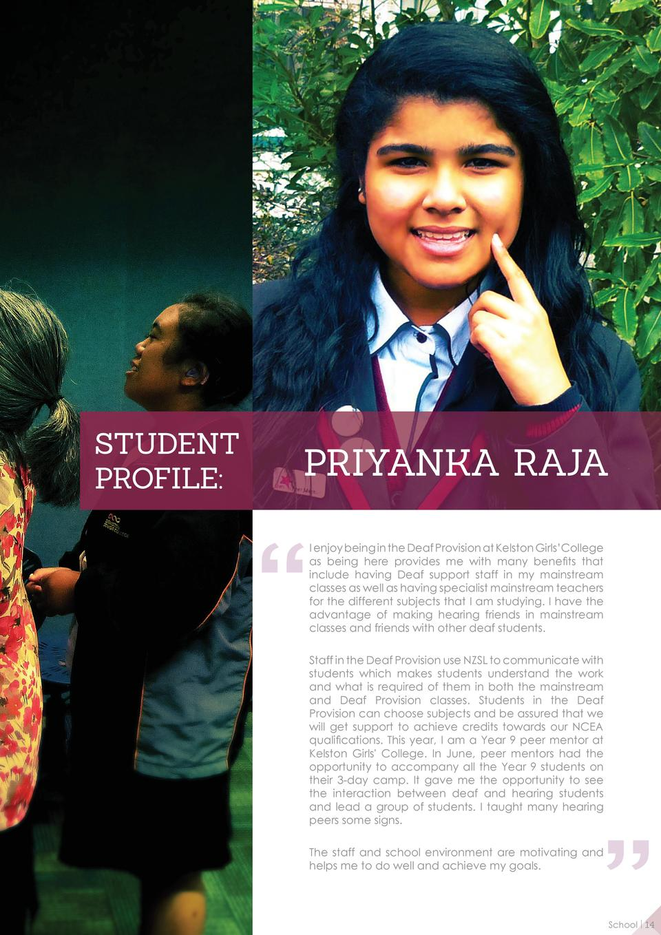 STUDENT PROFILE   PRIYANKA RAJA I enjoy being in the Deaf Provision at Kelston Girls   College as being here provides me w...