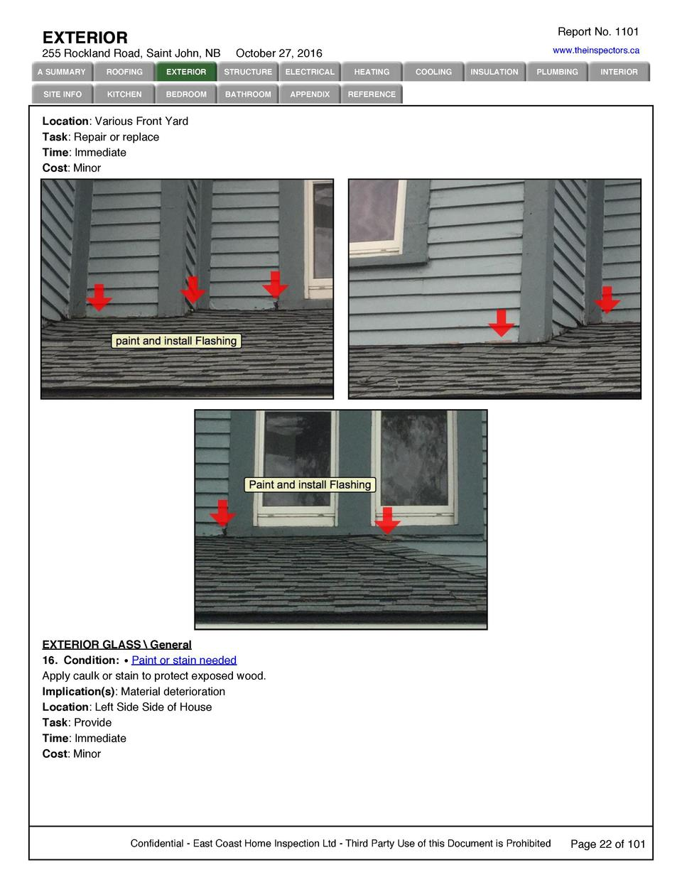 Report No. 1101  EXTERIOR 255 Rockland Road, Saint John, NB  www.theinspectors.ca  October 27, 2016  A SUMMARY  ROOFING  E...