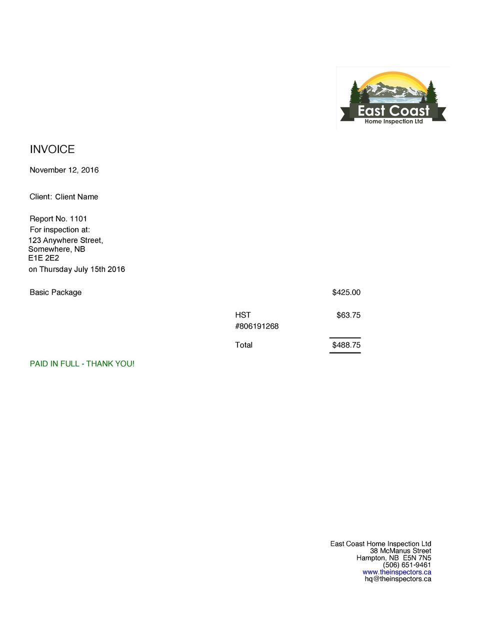 INVOICE November 12, 2016 Client  Scott ClientConnelly Name Report No. 1101 For inspection at  123 Street, 255Anywhere Roc...