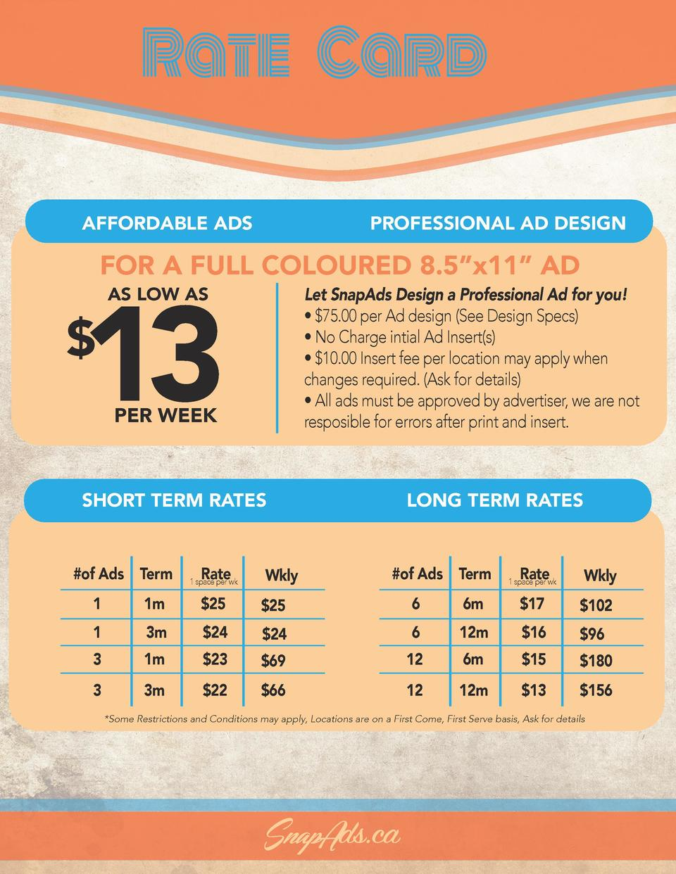 Rate Card AFFORDABLE ADS SHORT TERM RATES  PROFESSIONAL AD DESIGN  FOR A FULL COLOURED 8.5   x11    AD  13  Full Ad Spaces...