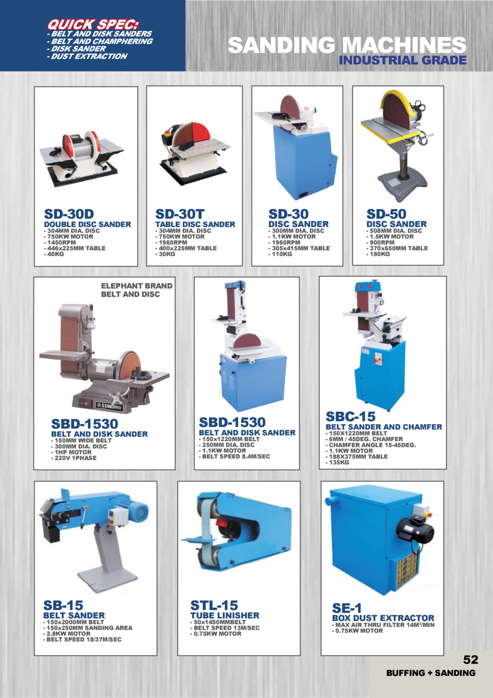 QUICK SPEC   - BELT AND DISK SANDERS - BELT AND CHAMPHERING - DISK SANDER - DUST EXTRACTION  SANDING MACHINES  INDUSTRIAL ...