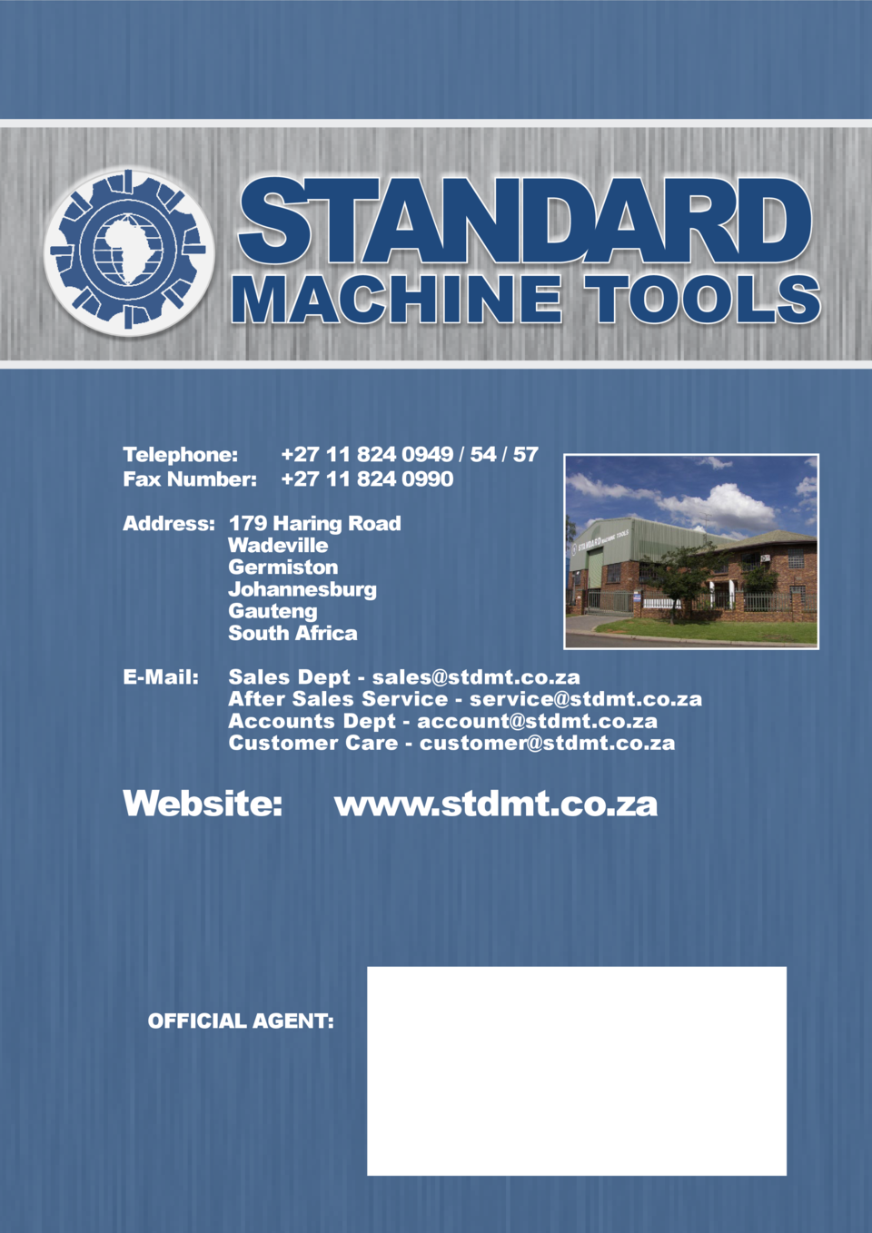STANDARD  MACHINE TOOLS Telephone    27 11 824 0949   54   57 Fax Number     27 11 824 0990 Address   179 Haring Road   Wa...