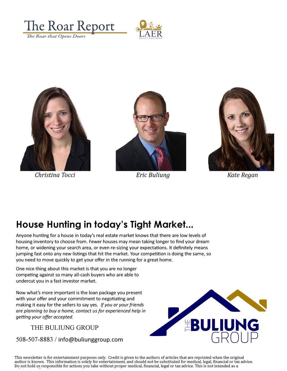 Christina Tocci                   Eric Buliung            Kate Regan  House Hunting in today   s Tight Market...