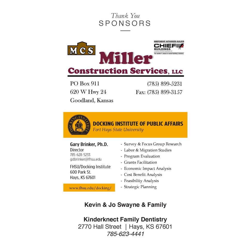 Thank You SPONSORS  Miller  Construction Services  LLC  PO Box 911 620 W Hwy 24 Goodland, Kansas   785  899-5231 Fax   785...