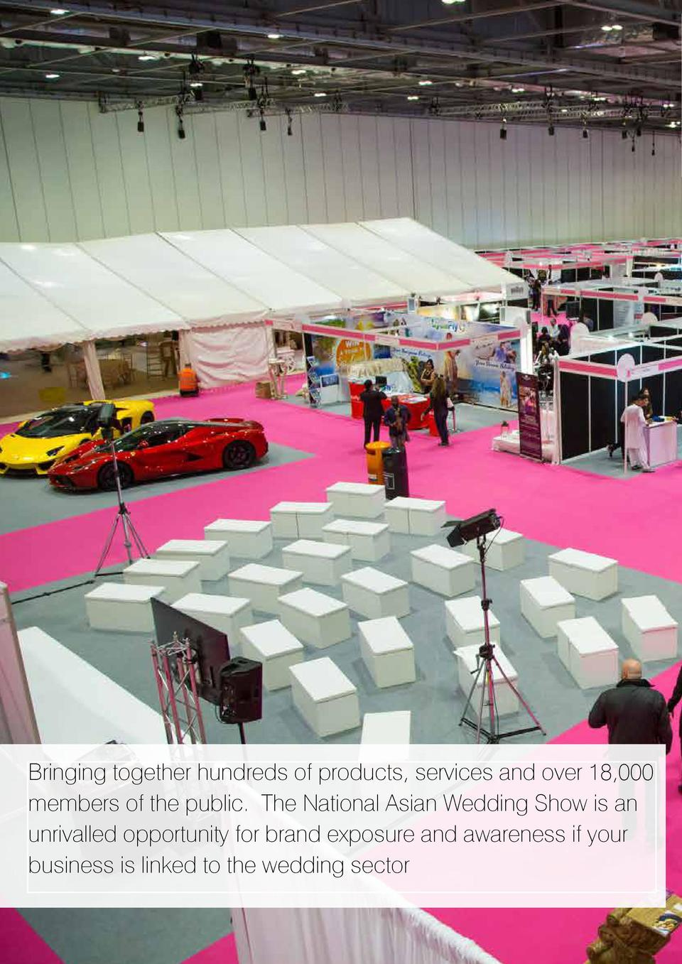 Europe   s largest series of wedding shows are back and ready for you to propel your business to the helm of the   150 mil...