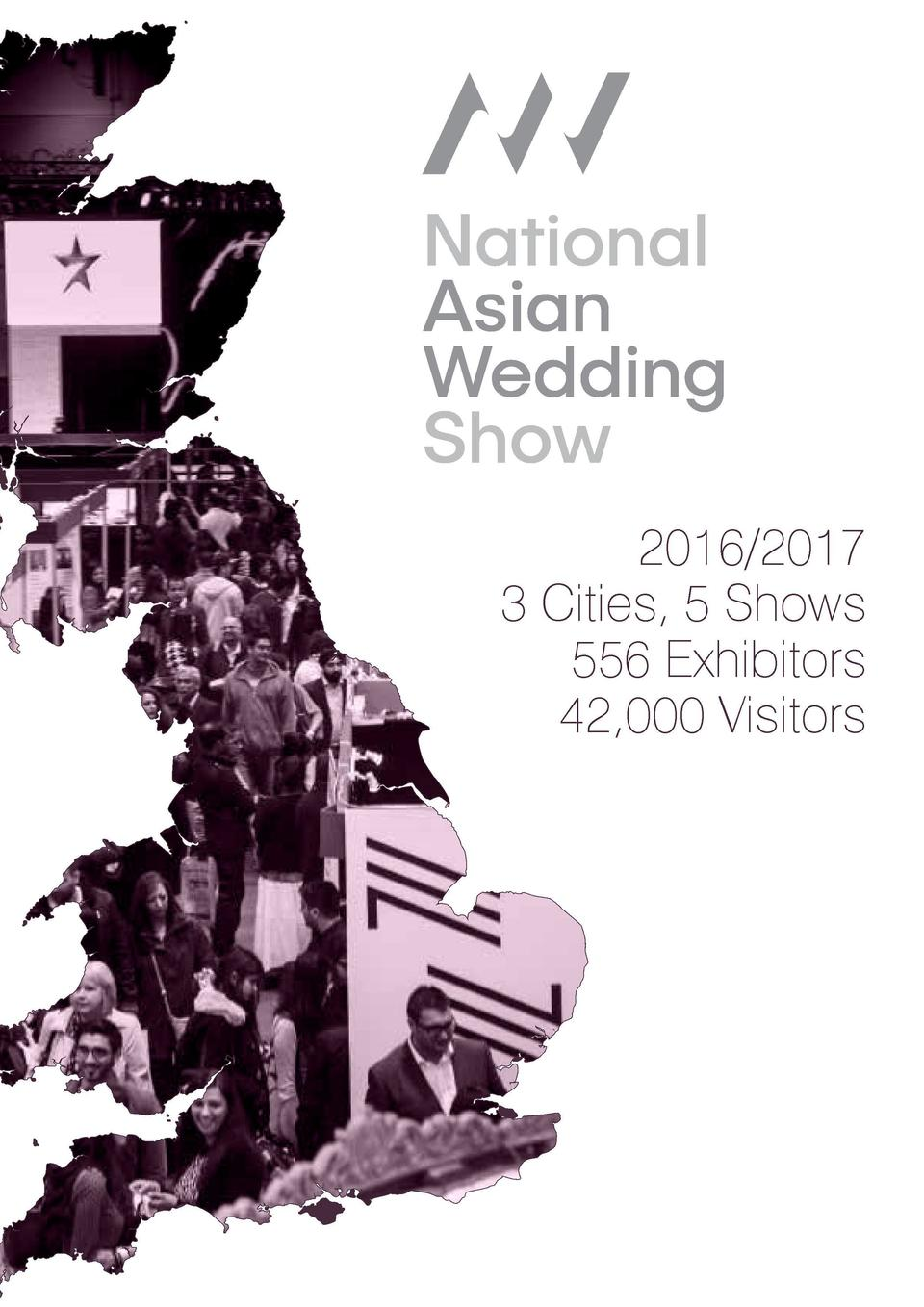 Officially Europe   s Largest   Most Successful Series of Asian Wedding Shows proud to be supported by the world   s large...