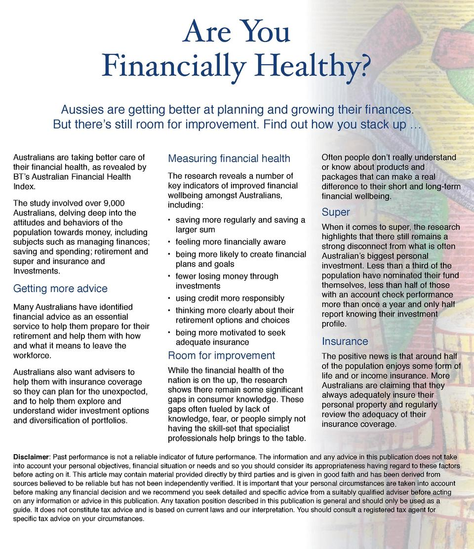 Are You     Financially Healthy  Aussies are getting better at planning and growing their finances.     But there   s stil...