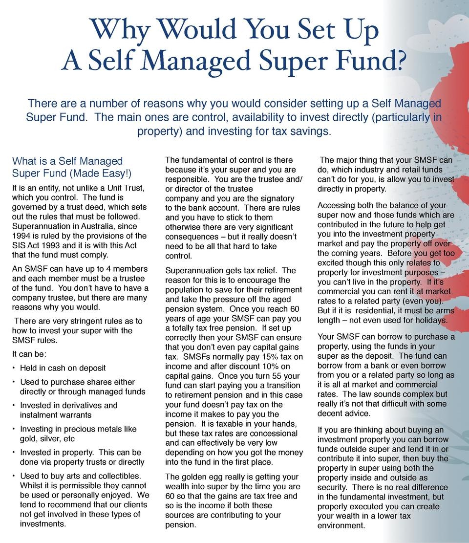 Why Would You Set Up     A Self Managed Super Fund  There are a number of reasons why you would consider setting up a Self...