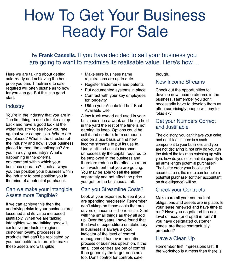 How To Get Your Business Ready For Sale by Frank Cassells. If you have decided to sell your business you  are going to wan...