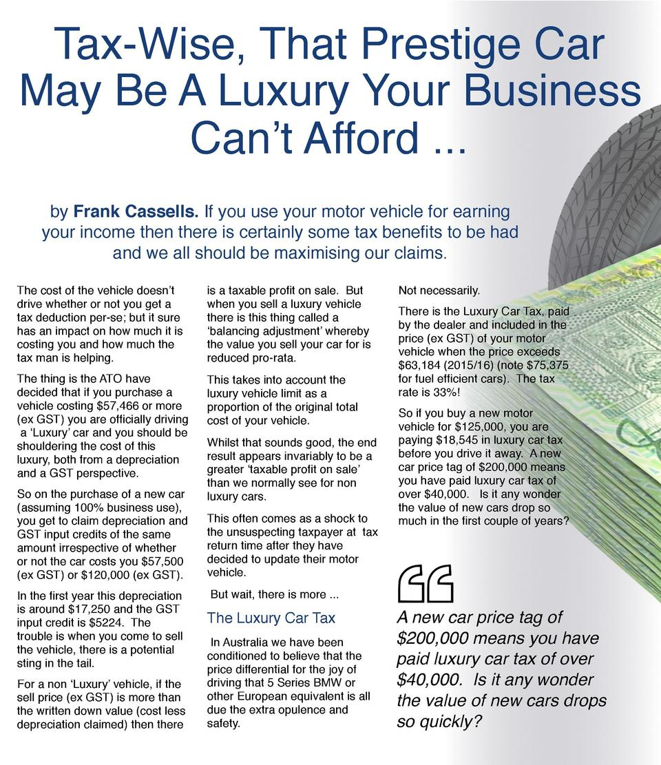 Tax-Wise, That Prestige Car May Be A Luxury Your Business Can   t Afford ... by Frank Cassells. If you use your motor vehi...